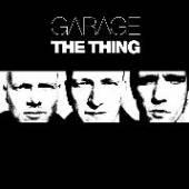 THING [MATS GUSTAFSSON / INGEB..  - VINYL GARAGE [VINYL 1LP] [VINYL]