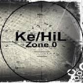 KE/HIL  - VINYL ZONE 0 [VINYL]