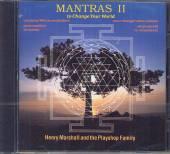 MARSHALL HENRY & PLAYSHOP FAMI..  - CD MANTRAS II