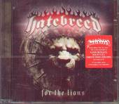 HATEBREED  - CD FOR THE LIONS