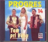 PROGRES  - CD 14. TAM PRI VAHU