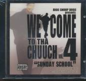BIG SNOOP DOGG  - CD WELCOME 2 THA CHUUCH VOL. 4