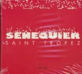 VARIOUS  - CD SENEQUIER SAINT TROPEZ