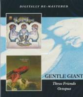 GENTLE GIANT  - 2xCD THREE FRIENDS / OCTOPUS