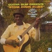 GUITAR SLIM GREEN  - CD STONE DOWN BLUES