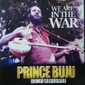 PRINCE BUJU  - CD WE ARE IN THE WAR