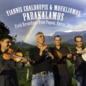 YIANNIS CHALDOUPIS & MOUKLIOMO  - CD PARAKALAMOS - FIE..
