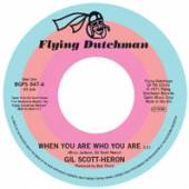GIL SCOTT-HERON  - 7 WHEN YOU ARE WHO YOU ARE
