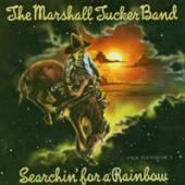 MARSHALL TUCKER BAND  - CD SEARCHIN' FOR A RAINBOW [R,E]