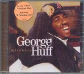 HUFF GEORGE  - CD MIRACLES