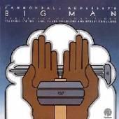 ADDERLEY CANNONBALL  - CD BIG MAN