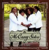 MCCRARY SISTERS  - CD LET'S GO