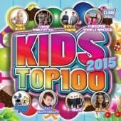 VARIOUS  - 2xCD KIDS TOP 100 - 2015