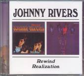 RIVERS JOHNNY  - CD REWIND/REALIZATION