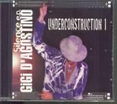 D'AGOSTINO GIGI  - CD SILENCE E.P. - UNDERCONSTRUCTI