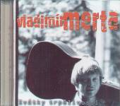 MERTA VLADIMIR  - CD SVATKY TRPELIVOSTI
