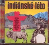 VARIOUS  - CD INDIANSKE LETO