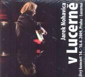 NOHAVICA JAROMIR  - 2xCD+DVD V LUCERNE