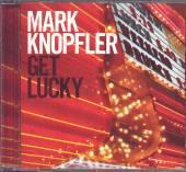 KNOPFLER MARK  - CD GET LUCKY