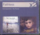FAITHLESS  - CD OUTROSPECTIVE / NO ROOTS