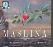KLAPA MASLINA  - CD E MOGU PISMOM ZVATI