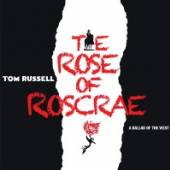 RUSSELL TOM  - 2xCD ROSE OF ROSCRAE..