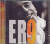 RAMAZZOTTI EROS  - CD 9