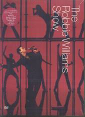 WILLIAMS ROBBIE  - DVD THE ROBBIE WILLIAMS SHOW