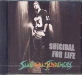SUICIDAL TENDENCIES  - CD SUICIDAL FOR LIFE