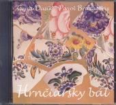 DUSIK GEJZA / BRAXATORIS P  - CD HRNCIARSKY BAL