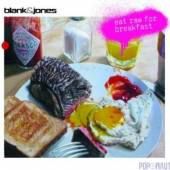 BLANK & JONES  - CD EAT RAW FOR BREAKFAST