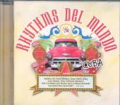 RHYTHMS DEL MUNDO: CUBA / VARI..  - CD RHYTHMS DEL MUNDO: CUBA / VARIOUS