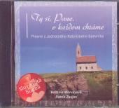 MORVAYOVA K./ZAUJEC P.  - CD TY SI, PANE, V KAZDOM CHRAME