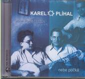 PLIHAL KAREL  - CD NEBE POCKA