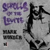 WONDER MARK  - CD SCROLLS OF THE LEVITE