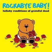 GRATEFUL DEAD =TRIB=  - CD ROCKABYE BABY