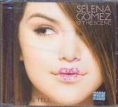 GOMEZ SELENA & THE SCENE  - CD KISS & TELL
