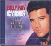 CYRUS BILLY RAY  - CD ACHY BREAKY HEART