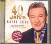 GOTT KAREL  - 2xCD 40 JAHRE KAREL GOTT