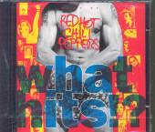 RED HOT CHILI PEPPERS  - CD WHAT HITS ?O