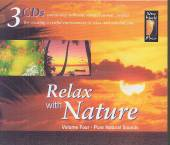 NATURAL SOUNDS  - 3xCD RELAX WITH NATURE VOL.4