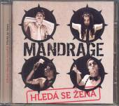 MANDRAGE  - CD HLEDA SE ZENA