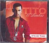 TITO EL BAMBINO  - CD IT'S MY TIME