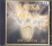 ZMOZEK  - CD MATKA MARIA
