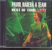 HABERA PAVOL & TEAM  - CD BEST OF TOUR LIVE