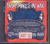NIGHTMARES ON WAX  - CD CARBOOT SOUL