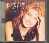 HILL FAITH  - CD+DVD IT MATTERS TO ME