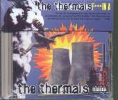 THERMALS  - CD FUCKIN A
