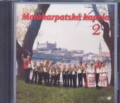 CD Malokarpatska kapela CD Malokarpatska kapela To bola mk 2