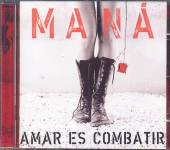 MANA  - CD AMAR ES COMBATIR
